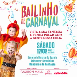 bailinho de carnaval fashion mall
