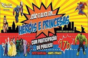 heróis e princesas