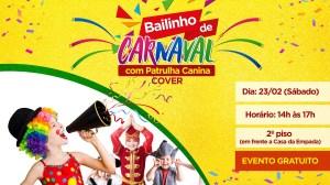 BAILINHO COM PATRULHA CANINA ROTEIRO CARNAVAL INFANTIL RIO DE JANEIRO