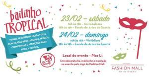 BAILINHO TROPICAL FASHION MALL ROTEIRO CARNAVAL INFANTIL RIO DE JANEIRO